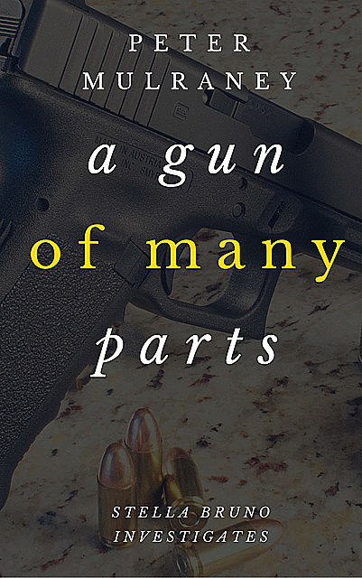 A Gun of Many Parts, Peter Mulraney