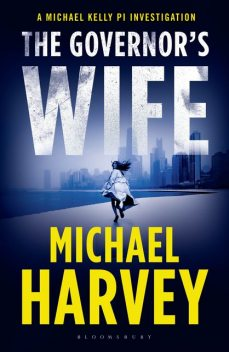 The Governor's Wife, Michael Harvey