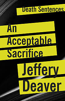 An Acceptable Sacrifice, Jeffery Deaver