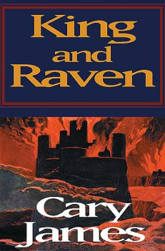 King and Raven, Cary James