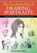 The Fundamentals of Drawing Portraits, Barrington Barber