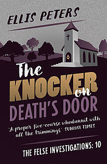 The Knocker On Death's Door, Ellis Peters