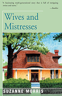 Wives and Mistresses, Suzanne Morris