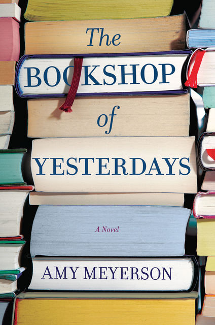 The Bookshop Of Yesterdays, Amy Meyerson