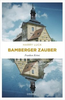 Bamberger Zauber, Harry Luck