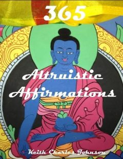 365 Altruistic Affirmations, Keith Johnson