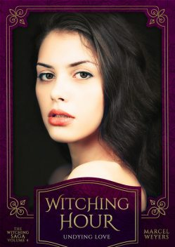 Witching Hour, Marcel Weyers