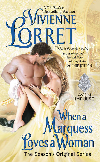 When a Marquess Loves a Woman, Vivienne Lorret