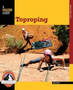 Toproping, Bob Gaines