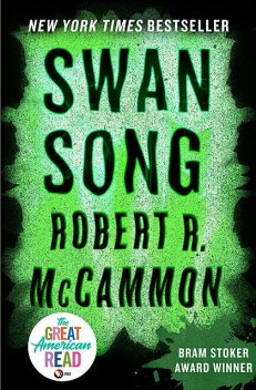 Swan Song, Robert McCammon