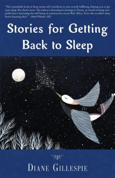 Stories for Getting Back to Sleep, Diane Gillespie