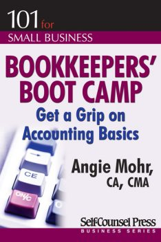 Bookkeepers' Boot Camp, Angie Mohr