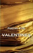 Poetry For Valentines, Ralph Waldo Emerson, John Keats