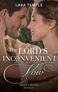 The Lord's Inconvenient Vow, Lara Temple
