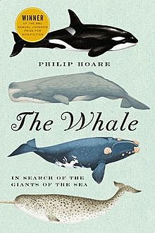 The Whale, Philip Hoare