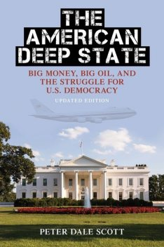 The American Deep State, Peter Scott