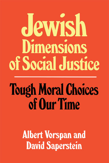 Jewish Dimensions of Social Justice, Albert Vorspan, David Saperstein