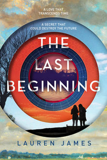 The Last Beginning, Lauren James