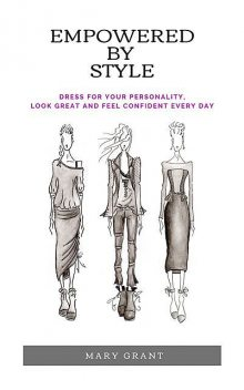 Empowered By Style, Mary Grant