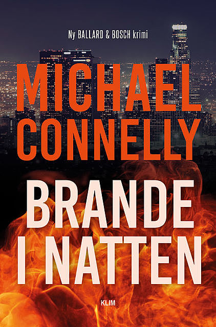Brande i natten, Michael Connelly