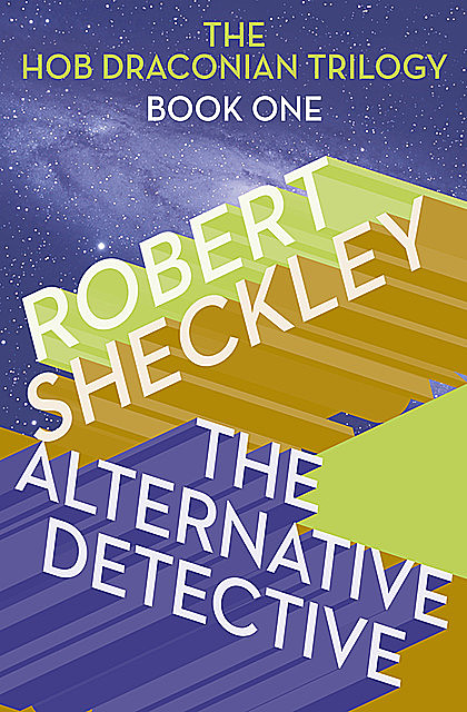The Alternative Detective, Robert Sheckley