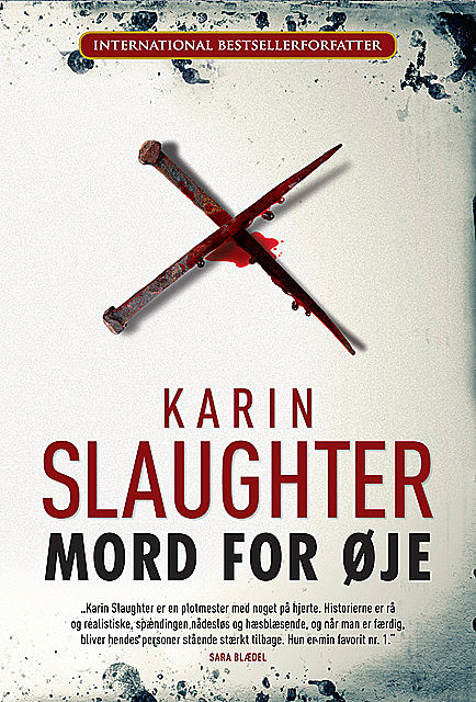 Mord for øje, Karin Slaughter