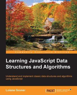 Learning JavaScript Data Structures and Algorithms, Loiane Groner