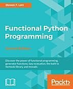 Functional Python Programming – Second Edition, Steven Lott