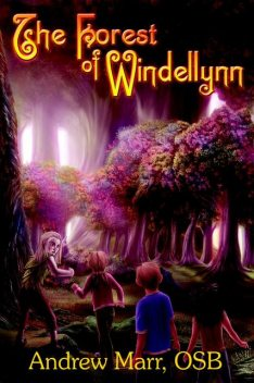 The Forest of Windellynn, Andrew Marr