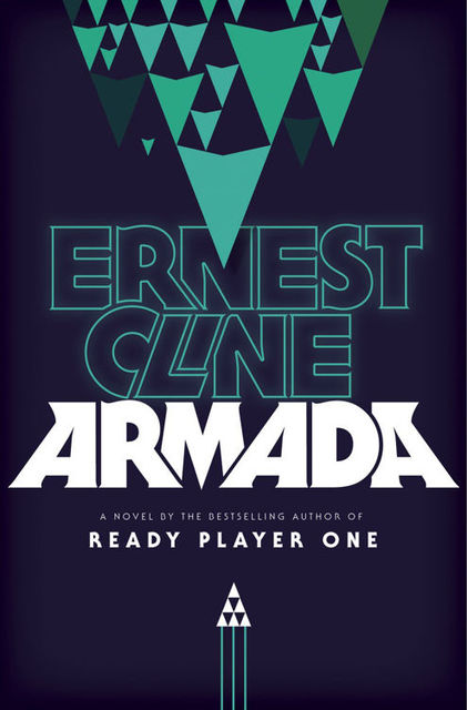 Armada: A Novel, Ernest Cline