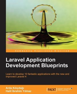Laravel Application Development Blueprints, Arda Kilicdagi, Halil Ibrahim Yılmaz