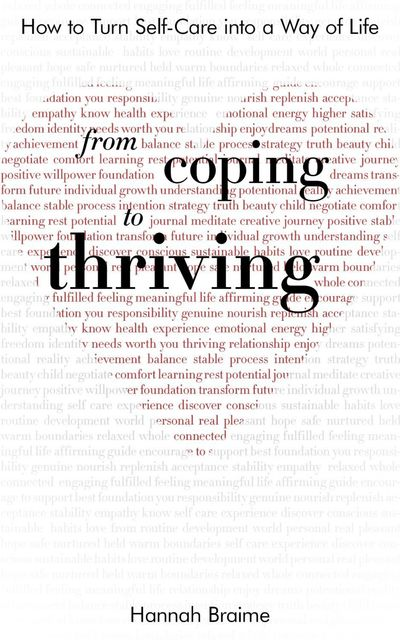 From Coping to Thriving, Hannah Braime