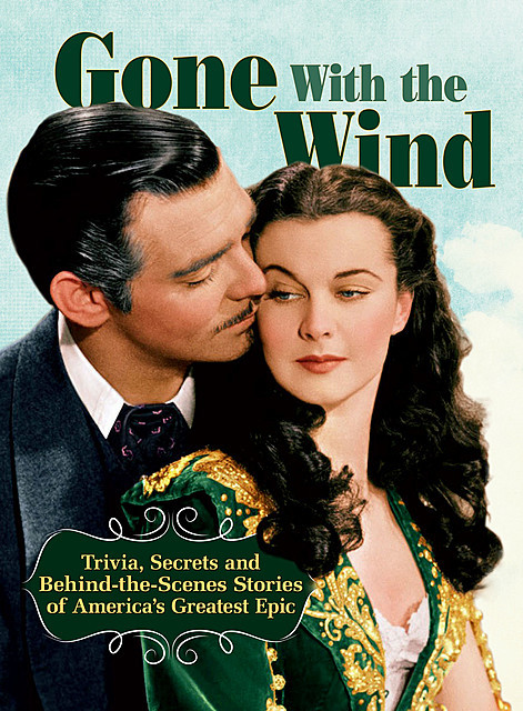 Gone With The Wind, Gone With the Wind