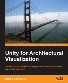 Unity for Architectural Visualization, Stefan Boeykens