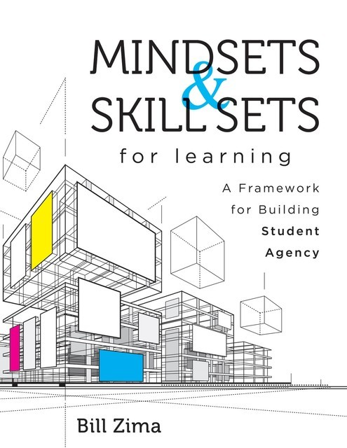 Mindsets and Skill Sets for Learning, Bill Zima