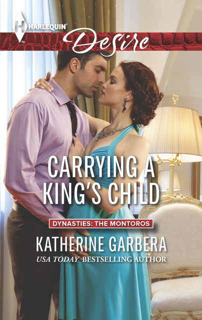 Carrying a King's Child, Katherine Garbera
