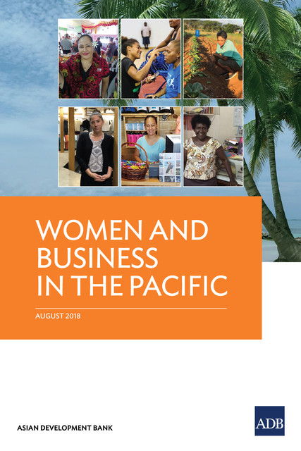 Women and Business in the Pacific, Asian Development Bank