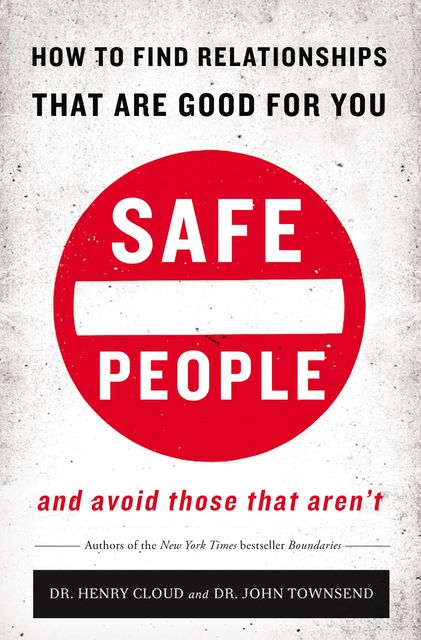 Safe People, Henry Cloud, John Townsend
