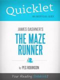 Quicklet on James Dashner's The Maze Runner, Peg Robinson