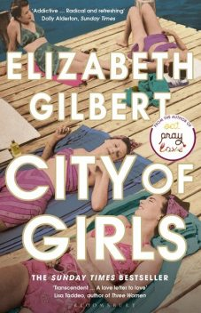 City of Girls, Elizabeth Gilbert