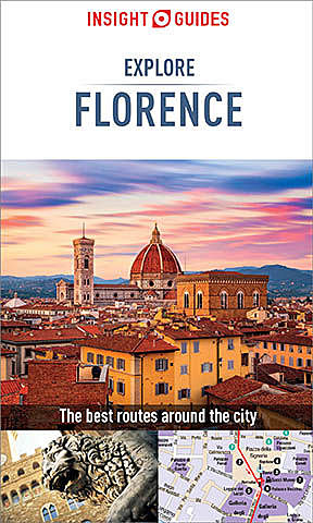 Insight Guides: Explore Florence, Insight Guides