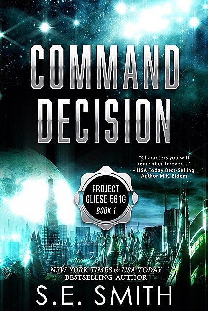 Command Decision, S.E.Smith