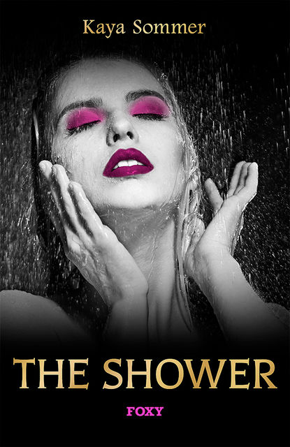 The Shower, Kaya Sommer