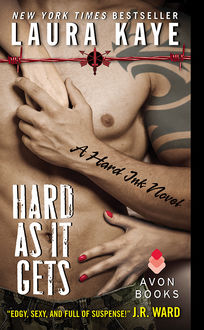 Hard As It Gets, Laura Kaye