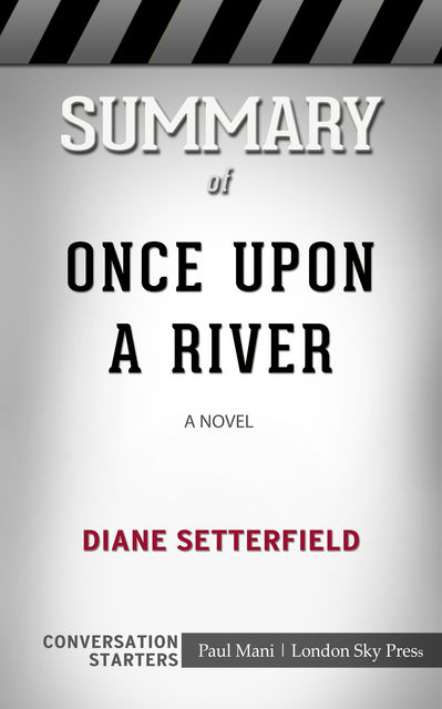 Summary of Once Upon a River: A Novel, Paul Mani