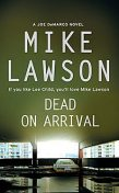 Dead on Arrival, Mike Lawson