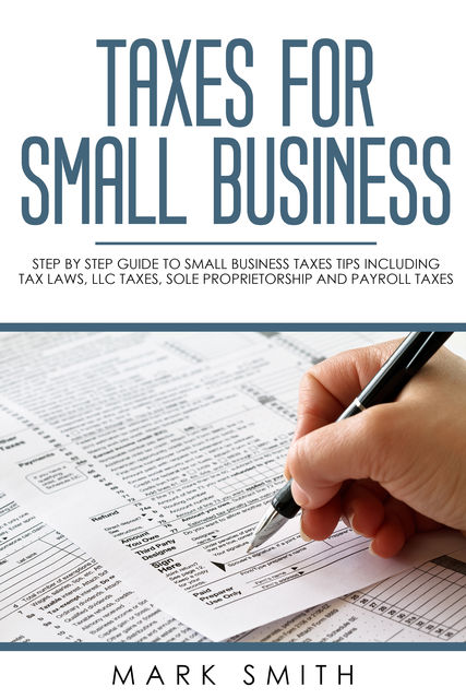 Taxes for Small Business, Mark Smith