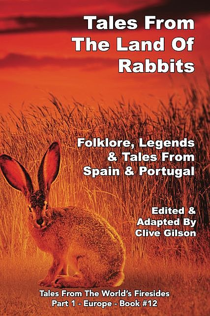 Tales From The Land Of Rabbits, Clive Gilson