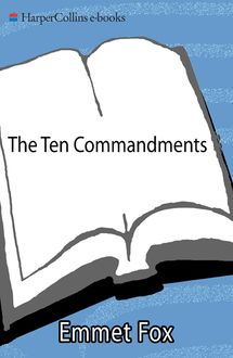 The Ten Commandments, Emmet Fox