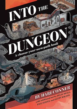 Into the Dungeon, Hari Conner